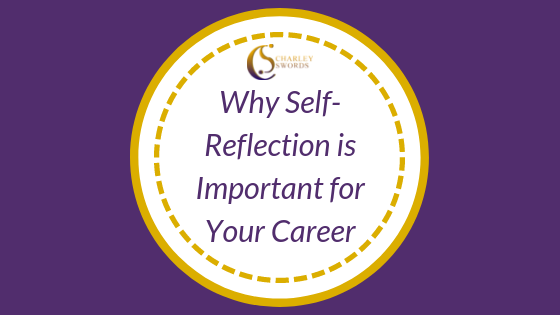 Why Self-Reflection is Important for Your Career