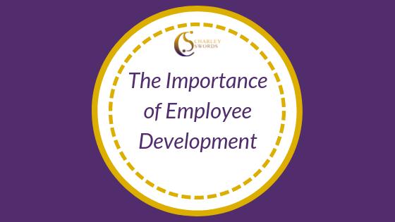 The Importance of Employee Development